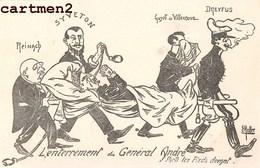 AFFAIRE DREYFUS GENERAL ANDRE ILLUSTRATEUR E. MULLER CARICATURE POLITIQUE SATIRIQUE SYVETON REINACH VILLENEUVE - Satirisch