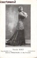 MARCELLE NORCY CHANTEUSE OPERA WESCHLER RUE TRONCHET LA BOUSS-BOUSS-MEE PARTITION - Opera
