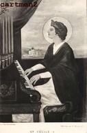 SAINTE-CECILE JOUANT DE L'ORGUE MUSIQUE RELIGION P. BOUSSET ORGANISTE - Musica E Musicisti