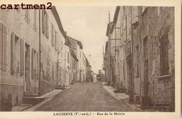 LAUZERTE RUE DE LA MAIRIE 82 TARN-ET-GARONNE - Lauzerte