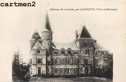 LAUZERTE CHATEAU DE LAUTURE 82 TARN-ET-GARONNE - Lauzerte
