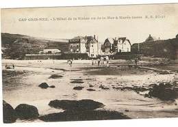 62 - Cap Gris Nez - L'hôtel De La Sirène Vu De La Mer à Marée Basse.édit ES 27.11.  Tb état. - Autres Communes