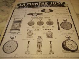 ANCIENNE PUBLICITE LA PLUS PERFECTIONNEE MONTRE JUST  1910 - Joyas & Relojería
