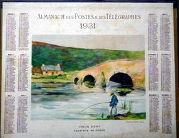 CALENDRIER 1931 DE LA POSTE  P T T  VIEUX PONT AQUARELLE DE GARIN TRES BEL ETAT - Calendars