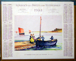 CALENDRIER 1933 DE LA POSTE  P T T  PASSAGE POUR L'ILE AUX MOINES   TRES BEL ETAT - Calendriers