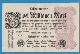 DEUTSCHES REICH 2 Millionen Mark09.08.1923 Serie# VD  P# 104b - [ 3] 1918-1933 : Repubblica  Di Weimar
