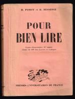 Pour Bien Lire - H. Pomot - H. Besseige - CE - 246 Pages 19,3 X 14,5 Cm - Livres, BD, Revues