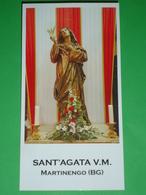 Sant'AGATA V.M.statua Chiesa S.Agata MARTINENGO,Bergamo  - Santino Locale - Andachtsbilder