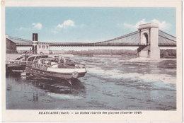 30. BEAUCAIRE. Le Rhône Charrie Des Glaçons (Janvier 1940) - Beaucaire