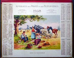 CALENDRIER 1938 DE LA POSTE  P T  T   REPOS  DU MOISSONNEUR   TRES BEL ETAT - Calendriers