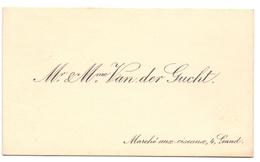 Visitekaartje - Carte Visite - Mr & Mme Van Der Gucht - Gand Gent - Cartes De Visite