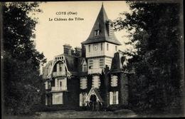 Cp Coye Oise, Le Chateau Des Tilles - Frankrijk