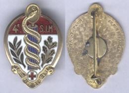 Insigne De La 4e Section D'Infirmiers Militaires ( Légende Enthousiasme Dévouement ) - Services Médicaux
