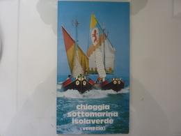 """Pieghevole Illustrato Con Mappa A Colori """"CHIOGGIA SOTTOMARINA ISOLAVERDE ( Venezia )"""" 1985 - Dépliants Turistici"""