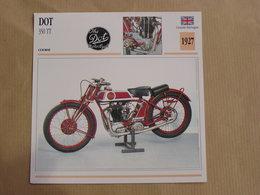 DOT 350 TT England 1924 Grande Bretagne Moto Fiche Descriptive Motocyclette Motos Motorcycle Moto Motocyclette - Fiches Illustrées