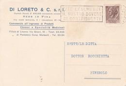 STORIA POSTALE - PISA - DI LORETO E C. S.R.L.COMMERCIO ALL' INGROSSO DI PRODOTTI CHIMICI- VIGGIATA PER PIREROLO (TORINO) - 1946-60: Marcophilie