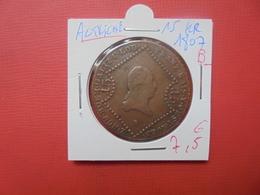 """AUTRICHE 15 KREUZER 1807 """"B"""" - Austria"""
