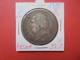 "LOUIS XVIII 5 FRANCS 1818 ""B"" BELLE PATINE - Francia"