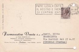 STORIA POSTALE - PADOVA - FARMACEUTICA VENETA S.P.A - VIGGIATA PER PINEROLO ( TORINO) - 6. 1946-.. Repubblica