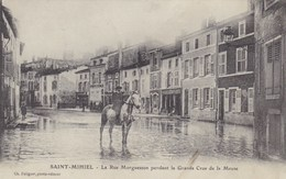 Meuse - Saint-Mihiel - La Rue Morguesson Pendant La Grande Crue De La Meuse - Saint Mihiel