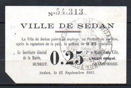 566-Sedan Billet De 25c 15-09-1915 - Bons & Nécessité