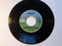 Don Backy -.  CGD;    Anno 1971.  Bianchi Cristalli Sereni - ( Senza Copertina ) - Disco, Pop