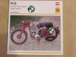 PUCH 125 TS Tour Du Monde G Monneret Autriche 1951 Moto Fiche Descriptive Motocyclette Motos Motorcycle Motocyclette - Fiches Illustrées