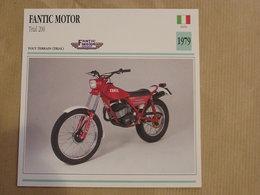 FANTIC Trial 200 Italie 1979 Moto Fiche Descriptive Motocyclette Motos Motorcycle Motocyclette - Non Classés
