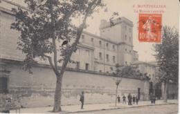 MONTPELLIER   LA MAISON CENTRALE  (EDIT PARIS MONTPELLIER) 2 SCANS - Montpellier
