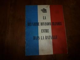 1944-45 LA DEUXIEME DIVISION BLINDEE ENTRE DANS LA BATAILLE  (document Original) - Boeken, Tijdschriften & Catalogi
