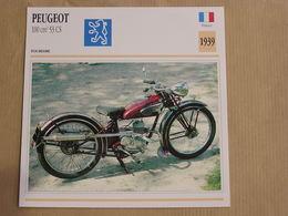 PEUGEOT 100 Cm3 53 CS France 1939 Moto Fiche Descriptive Motocyclette Motos Motorcycle Motocyclette - Fiches Illustrées