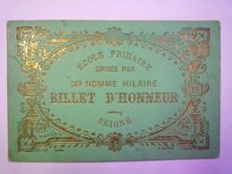 GP 2019 - 662  SEIGNE  (Charente-Maritime)  :  SUP  BILLET D'HONNEUR De L'école Primaire Dirigée Par M. NOMME   XXXX - Old Paper