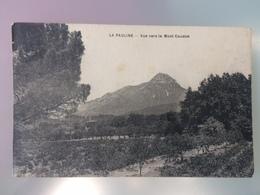 Cpa 83 - Var - La Pauline - Vue Vers Le Mont Coudon - France