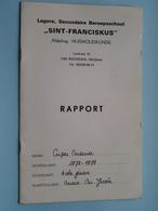 """RAPPORT """" SINT - FRANCISCUS """" Huishoudkunde Beroepsschool ROOSDAAL 1978 - 1979 > Cuper ( Zie Foto's ) ! - Diplômes & Bulletins Scolaires"""