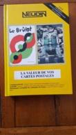 NEUDIN 1998 LA VALEUR DE VOS CARTES POSTALES  512 PAGES 510 ILLUSTRATIONS COUVERTURE RIGIDE - Books