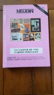 NEUDIN 1995 LA VALEUR DE VOS CARTES POSTALES  512 PAGES 400 ILLUSTRATIONS COUVERTURE RIGIDE - Libri