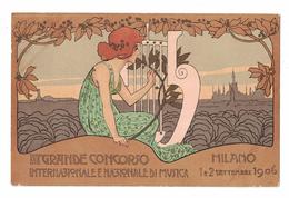 CARTOLINA CARTE POSTALE  III GRANDE CONCORSO INTERNAZIONALE E NAZIONALE DI MUSICA MILANO 1906 - Pubblicitari