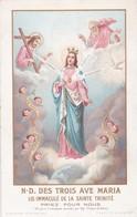 Ancienne Image Pieuse Religieuse Notre Dame Des Trois Ave Maria Saudinos Ritouret - Religion & Esotérisme