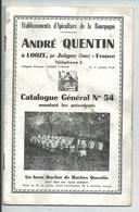 Catalogue Apiculture De La Bourgogne Looze Par Joigny ( Yonne ) - 1900 – 1949