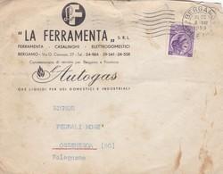 BUSTA VIAGGIATA - BERGAMO - LA FERRAMENTA  L' AUTOGAS - VIAGGIATA PER OSSENESGA (BERGAMO) - 6. 1946-.. Repubblica