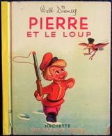Walt Disney - PIERRE Et Le LOUP  - Les Albums Roses - Hachette - ( E.O 1951 ) . - Books, Magazines, Comics