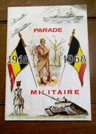 Boek MILITAIRE PARADE   1918 - 1968 In De F-Franse En  Nederlandse Taal - Libros, Revistas & Catálogos