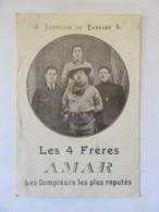 Carte Publicitaire - Souvenir De Passage Des 4 Frères Amar, Les Dompteurs Les Plus Réputés - Advertising