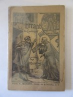 Histoire Du Juif Errant Suivi Du Cantique - L. BAUDOT Paris - Livres, BD, Revues
