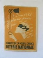 Carte Publicitaire Pour La Loterie Nationale Du 18 Juin 1958 - Tranche De La Double Chance - Advertising
