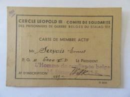 Belgique - Carte De Membre Actif Du Cercle Léopold III - Comité Des Prisonniers De Guerre Belges Du Stalag Vif - 1943 - Historical Documents