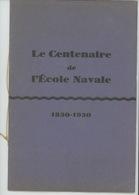 MILITARIA - BATEAUX - BREST - Plaquette Commémorative Du Centenaire De L' ECOLE NAVALE 1830-1930 Illust. PIERRE LE CONTE - Bateaux
