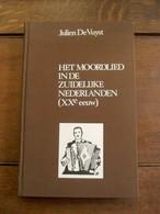 Boek Het Moordlied In De Zuidelijke Nederlanden  Door JULIEN DE VUYST  O. A .  Moord Te ERPE - Bij - Aalst - Livres, BD, Revues
