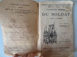 """1910-1911 """"L'Instruction Théorique Du Soldat Par Lui-même"""" Cdt Chapuis Ed Berger-Levrault Paris - Livres"""