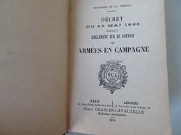 """1895 """"Règlement Sur Le Service Des Armées En Campagne"""" Imprimerie Lavauzelle Paris Limoges - Livres"""